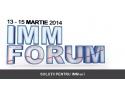 Business-ul romanesc intre provocari si reusite - Intre 13 si 15 martie are loc IMM Forum la ROMEXPO