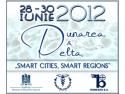 Salvati Dunarea si Delta. DUNAREA & DELTA 2012 Targ international pentru dezvoltare urbana a macro-regiunii Dunarea