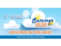 La ROMEXPO incepe Summer Bazar – Targ estival de bunuri de larg consum