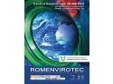ROMENVIROTEC. ROMENVIROTEC – Cel mai important eveniment internaţional dedicat protejării mediului