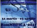 ROMEXPO. Romexpo va organiza expoziţia internaţională Rommedica  în perioada 31 martie - 03 aprilie