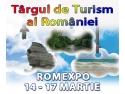 Targul de Turism al Romaniei. TARGUL DE TURISM AL ROMANIEI, 14 -17 martie 2013, ROMEXPO -  Pavilioanele C1, C2, C3, C4, C5 si C6