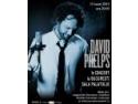 David Contant. David Phelps concertează pentru prima dată în România