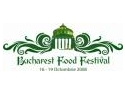 19 octombrie. Program  Bucharest Food Festival 16-19 Octombrie