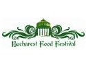 PROGRAM BUCHAREST FOOD FESTIVAL