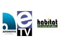 AUTOMOTIVE CHANNEL, HABITAT TV si ETSETIK TV AU INTRAT IN EMISIE