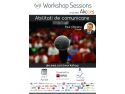 workshop sess. Academia Workshop Sessions: Sesiuni de training gratuite pentru tineri