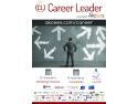 Career Leader 6: oportunităţi de carieră pentru tinerii pasionaţi de consultanţă şi marketing financiar