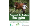 CONFERINTA DE PRESA a Forumului de Turism Ecvestru