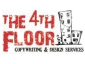 Copywriting. The 4Th Floor : Vecinii care se ocupa de copywriting si design grafic