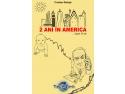 """america. """"2 ani în America ... după 15 ani"""", Cristian Răduță"""