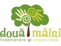 creativitate. Jucariidinlemn.com lanseaza Doua Maini - indemanare si creativitate