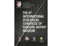 """Al șaselea Congres Internațional de Zoologie al Muzeului """"Grigore Antipa"""""""