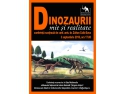 jucarii dinozauri. Dinozaurii între mit și realitate