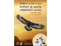 Vulturi și acvile: stăpânitorii cerului