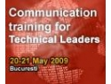 dar si pentru planificarea comunicarii pe o perioada mai mare. Singurul training dedicat comunicarii pentru managerii din domeniu tehnic