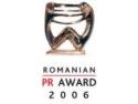 public relations. Start pentru competitia Romanian Public Relations Award 2006