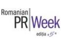 Specialisti americani si britanici la Saptamana PR-ului Romanesc
