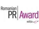 Incep inscrierile la cea de-a sasea editie a competitiei Romanian PR Award