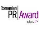18 septembrie. Termen de inscriere prelungit pentru Romanian PR Award! Luni, 7 Septembrie, ora 18.00