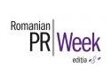 dezbateri. Dezbateri inedite la cea de-a 8-a editie Romanian PR Week