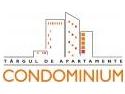 centre rezidentiale. Târgul de Apartamente CONDOMINIUM ediţia a lV- a, aduce 9 proiecte rezidentiale in premiera