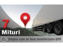 7 MITURI SPULBERATE DESPRE MONITORIZAREA VEHICULELOR PRIN GPS prolife