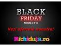 Magazinul Nichiduta.ro - destinatia perfecta pentru cumparaturile online de Black Friday