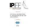 IPIFF 7 - a saptea editie a IPIFF – Festivalul International al Producatorilor de Film Independenti