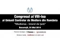"""mediere. Congresul al VIII-lea al Uniunii Centrelor de Mediere din Romania """"Medierea, brand de tara"""""""