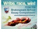 Shakespeare School. Ultimele zile de inscriere la Shakespeare School Essay Competition!
