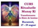 Curs 'Ritualurile Munay Ki: Transformarea in fiinte de lumina', Bucuresti 27-29 august