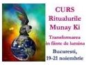 19 noiembrie. Curs 'Ritualurile Munay Ki: Transformarea in fiinte de lumina',19-21 noiembrie