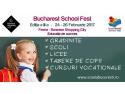 Educatie de succes! Bucharest School Fest – editia a III-a Din 24 februarie in Baneasa Shopping City - Galeria Feeria