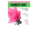 A aparut revista FLORISTS ONLY - florarii au nevoie de consiliere în business şi marketing
