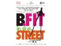 The Wall Street Journal   SUA . B-FIT in the Street!  sau Teatrul iese din nou în stradă