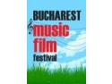 Bucharest Music Film Festival. Bucharest Music Film Festival s-a incheiat aseara