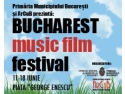 Bucharest Music Film Festival. Bucharest Music Film Festival începe pe 11 iunie
