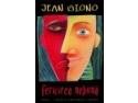 Fericirea nebuna, de Jean Giono la editura Leda