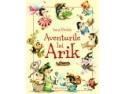 cristian radulescu. Aventurile lui ARIK, scrise de Ioana Nicolaie si prezentate de Mihaela Radulescu