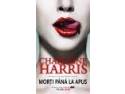 terapia vampir. EDITIE NOUA!!! MORTI PANA LA APUS - Volumul 1 din seria VAMPIRII SUDULUI de Charlaine Harris