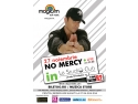 Le Studio Club. No Mercy concerteaza in Le Studio Club (Fostul R2, Regie)