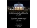 Craciun pentru Toti. A ZECEA EDITIE A GALEI EXTRAORDINARE CARITABILE CRACIUN PENTRU TOTI LA ATENEUL ROMAN 20.12.2009
