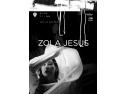 muzica live bucuresti. poster Zola Jesus