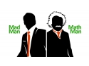 eveniment de marketing. Mad Man, Math Man