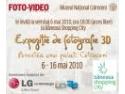 expozitie de fotografie. Invitatie vernisaj Expozitie de fotografie 3D - 6 mai 2010