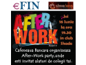 fryday afterwork. Efin.ro si Cafeneaua bancara lanseaza After-Work Party