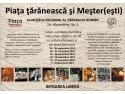 Piata Taraneasca Mester(Esti)! si targ de antichitati la Muzeul Taranului Roman