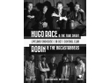 pigeon race. Liveland Showcase: Hugo Race and The True Spirit / Robin and the Backstabbers, live la Control Club