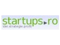 S-a lansat startups.ro - portalul antreprenorilor din Romania